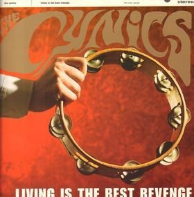 The Cynics - LIVING IS THE BEST REVENG