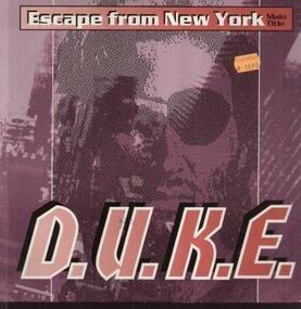 D.U.K.E. - Escape From New York
