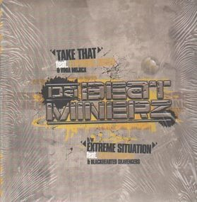 Da Beatminerz - Take That / Extreme Situation
