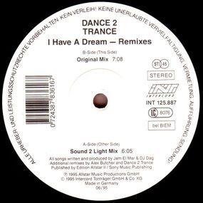 Dance 2 Trance - I Have A Dream (Remixes)