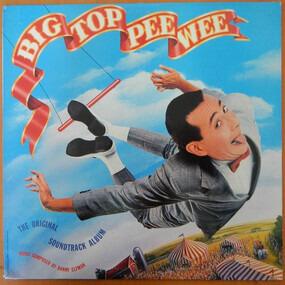 Danny Elfman - Big Top Pee Wee (Original Motion Picture Soundtrack)