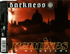 The Darkness - In My Dreams (Remixes)