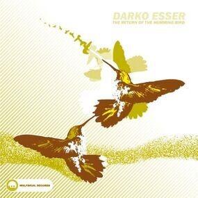 Darko Esser - The Return Of The Humming Bird