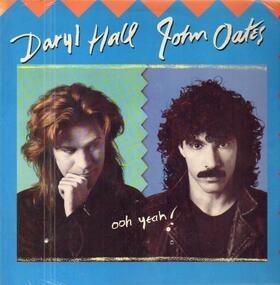 Daryl Hall & John Oates - Ooh Yeah!