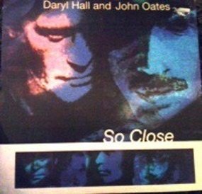 Daryl Hall & John Oates - So Close