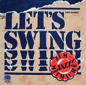 Dave Kamien - Let's Swing - Jazz Zum Mitnehmen