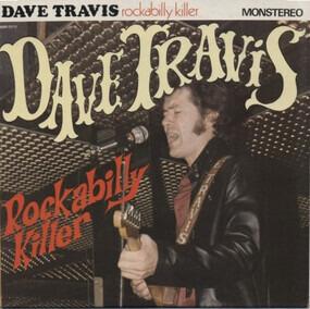 Dave Travis - Rockabilly Killer