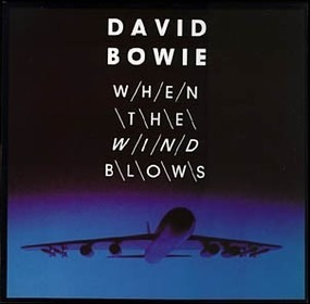 David Bowie - When The Wind Blows