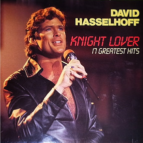 David Hasselhoff - Knight Lover (The Song Collection)
