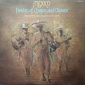 David Lewiston - Mexico (Fiestas Of Chiapas And Oaxaca)