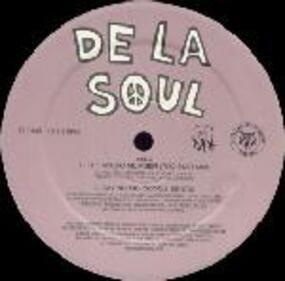 De La Soul - 4 New Remixes