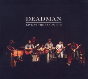 DEADMAN - Live At the Saxon Pub