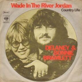 Delaney & Bonnie - Wade In The River Jordan
