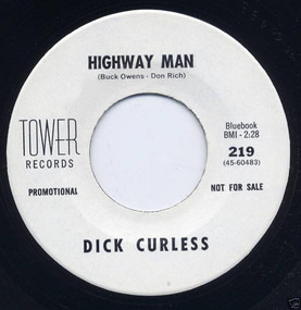Dick Curless - Highway Man / Please Don't Make Me Go