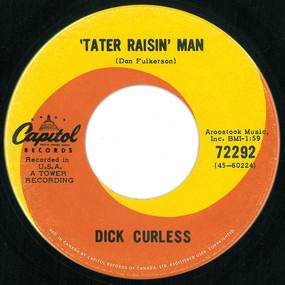 Dick Curless - 'Tater Raisin' Man / The Friend Who Makes It Four