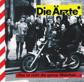 Die Aerzte - Das Ist Nicht Die Ganze Wahrheit...