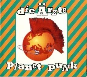 Die Aerzte - Planet Punk