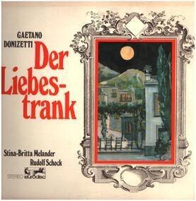 Gaetano Donizetti - Der Liebestrank,, Stina-Britta Melander, Rudolf Schock
