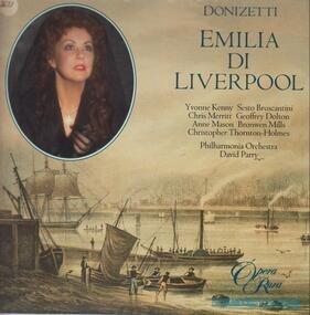 Gaetano Donizetti - Emilia Di Liverpool