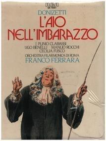 Gaetano Donizetti - L'Aio Nell'Imbarazzo