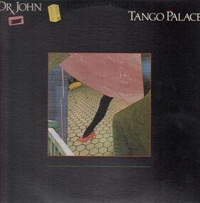 Dr. John - Tango Palace