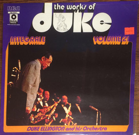 Duke Ellington - The Works Of Duke - Integrale Volume 21