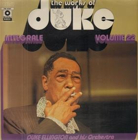 Duke Ellington - The Works Of Duke - Integrale Volume 22