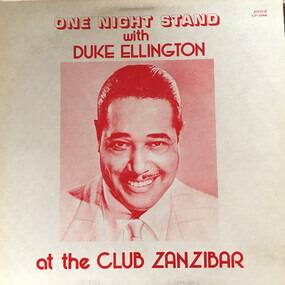 Duke Ellington - One Night Stand With Duke Ellington At The Club Zanzibar