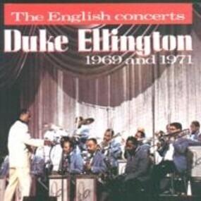 Duke Ellington - The English Concerts