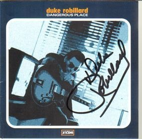 Duke Robillard - Dangerous Place