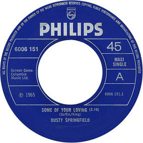 Dusty Springfield - Some Of Your Loving