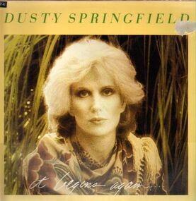 Dusty Springfield - It Begins Again...