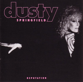 Dusty Springfield - Reputation
