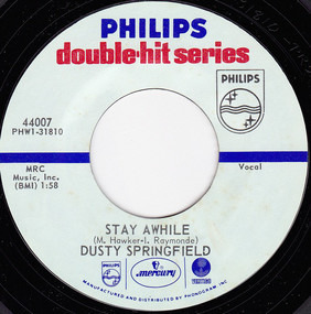 Dusty Springfield - Stay Awhile / Wishin' And Hopin'
