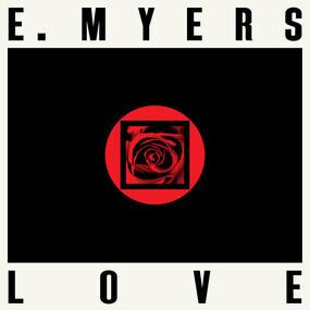 E Myers - Love / Hate