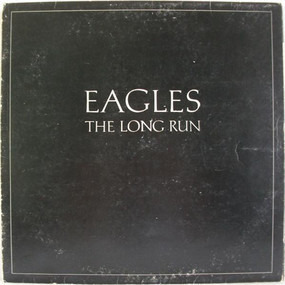 The Eagles - The Long Run