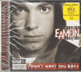 Eamon - I Don't Want You Back