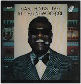 Earl Hines - Earl Hines Live At The New School (Volume Two)