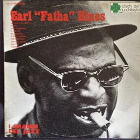 "Earl Hines - Earl ""Fatha"" Hines"