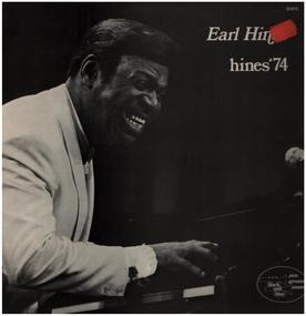 Earl Hines - Hines' 74