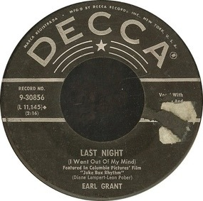 Earl Grant - Last Night (I Went Out Of My Mind) / Imitation Of Life
