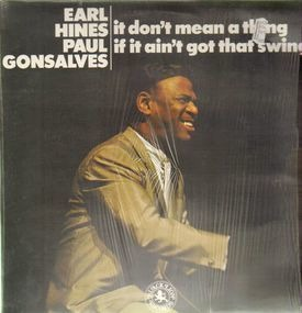 Earl Hines - It Don't Mean a Thing If It Ain't Got That Swing!