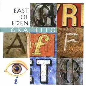 East of Eden - Graffito