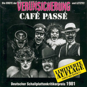 Erste Allgemeine Verunsicherung - Café Passé