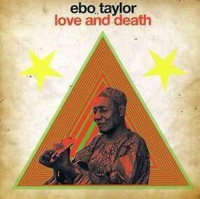 Ebo Taylor - Love & Death