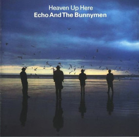 Echo & the Bunnymen - Heaven Up Here