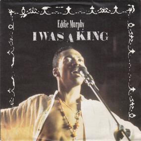 Eddie Murphy - I Was A King