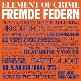 Element of Crime - Fremde Federn