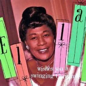 Ella Fitzgerald - Ella Wishes You a Swinging Christmas