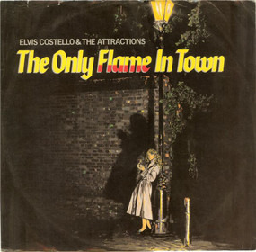 Elvis Costello & the Attractions - The Only Flame In Town